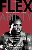 Wheeler, Flex: Flex Ability (Fitness Books from the Experts)