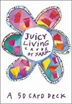 Juicy Living Cards by Sark