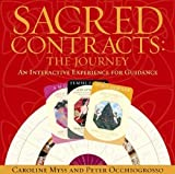 Carolyn Myss: Sacred Contracts: The Journey - An Interactive Tool for Guidance Brdgm edition by Myss, Caroline; Occhiogrosso, Peter published by Hay House Game