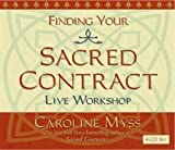 Myss, Caroline: Finding Your Sacred Contract