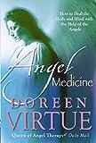 Virtue, Doreen: Angel Medicine