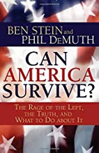 Can America Survive? The Rage of the Left,…