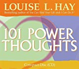 Hay, Louise: 101 Power Thoughts