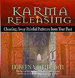 Virtue, Doreen: Karma Releasing