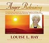 Hay, Louise: Anger Releasing