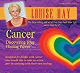 Hay, Louise: Cancer