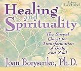 Borysenko Ph.D., Joan: Healing & Spirituality
