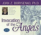 Borysenko Ph.D., Joan: Invocation of the Angels