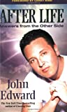 Edward, John: After Life: Limited Edition: Answers from the Other Side