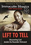 Erwin, Steve: Left to Tell: Discovering God Amidst the Rwandan Holocaust
