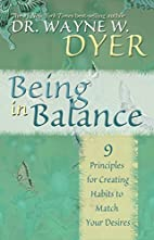 Being In Balance: 9 Principles for Creating…