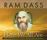 Dass, Ram: Here We All Are