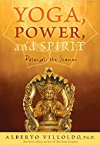 Yoga, Power, and Spirit: Patanjali the…