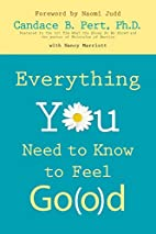 Everything You Need to Know to Feel Go(o)d…