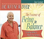 The Essence of Being in Balance: Creating…