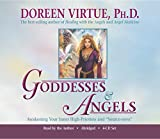 "Virtue, Doreen: Goddesses & Angels 4-CD: Awakening Your Inner High-Priestess and ""Source-eress"""