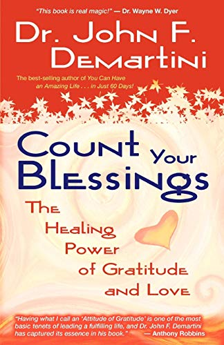 count-your-blessings-the-healing-power-of-gratitude-and-love