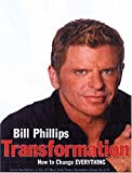 Phillips, Bill: Transformation 4-CD: A Path from Physical to Spiritual Well-Being