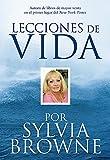 Browne, Sylvia: Lecciones De Vida Por Sylvia Browne