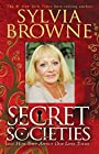 Secret Societies...and How They Affect Our Lives Today - Sylvia Browne