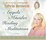 Browne, Sylvia: Angels & Guides Healing Meditations