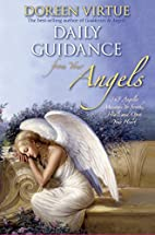 Daily Guidance from Your Angels: 365 Angelic…