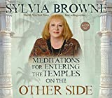 Browne, Sylvia: Meditations for Entering the Temples on the Other Side