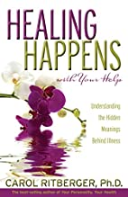 Healing Happens With Your Help:…