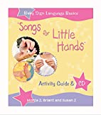 Songs For Little Hands: Activity Guide &…