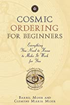 Cosmic Ordering for Beginners: Everything…