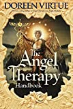 Virtue, Doreen: The Angel Therapy Handbook