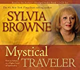 Browne, Sylvia: Mystical Traveler 3-CD: How to Advance to a Higher Level of Spirituality