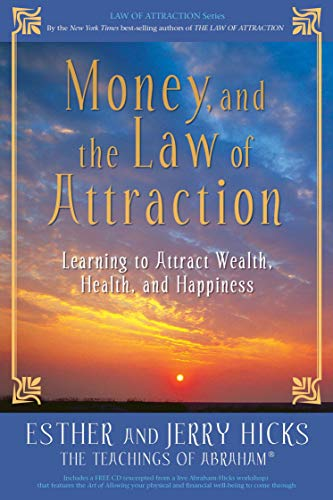 money-and-the-law-of-attraction-learning-to-attract-wealth-health-and-happiness