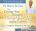 The Change Your Thoughts - Change Your Life,…
