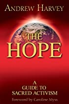 The Hope: A Guide to Sacred Activism by…