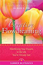 Creative Flowdreaming: Manifesting Your…