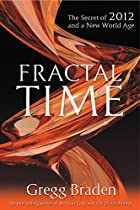 Fractal Time: The Secret of 2012 and a New…