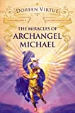 Virtue, Doreen: The Miracles of Archangel Michael