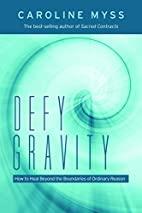 Defy Gravity: Healing Beyond the Bounds of…