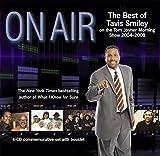 Smiley, Tavis: On Air: The Best of Tavis Smiley on the Tom Joyner Morning Show 2004 - 2008