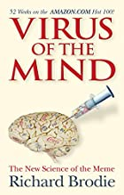 Virus of the Mind: The New Science of the…