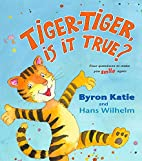 Tiger-Tiger, Is It True?: Four Questions to…