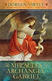 Virtue, Doreen: The Miracles of Archangel Gabriel