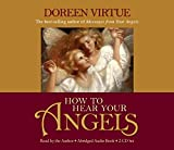 Virtue, Doreen: How to Hear Your Angels