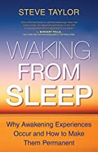 Waking From Sleep: Why Awakening Experiences…