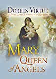 Virtue, Doreen: Mary, Queen of Angels