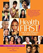 Health First!: The Black Woman's…