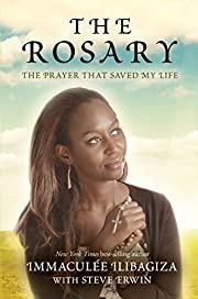 The Rosary: The Prayer That Saved My Life by…