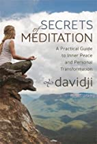 Secrets of Meditation: A Practical Guide to…