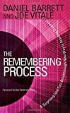 Barrett, Daniel: The Remembering Process: A Surprising (and Fun) Breakthrough New Way to Amazing Creativity
